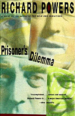 Books Like Prisoner's Dilemma by Richard Powers | Suggested Reading